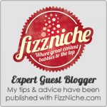 Expert Guest Blogger: My tips and advice have been published with FizzNiche.com