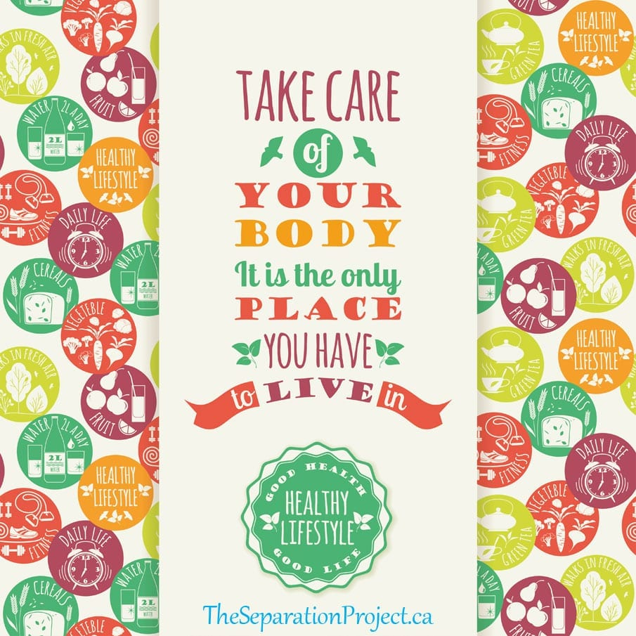 Take care of your body. It is the only place you have to live in. Good health, good life, healthy lifestyle.