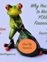 Why You Need to Know YOUR Finances: Married, Separated, Divorced, Widowed or Single. Part 3: Control + Action = Power!