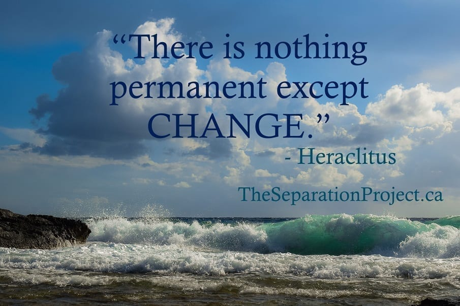 Change During Separation and Divorce - 6 Ideas on Why Change is so